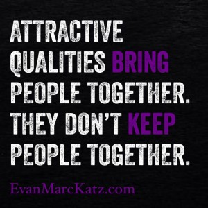 Attractive qualities bring people together