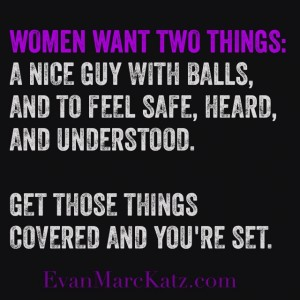 Women Want Two Things