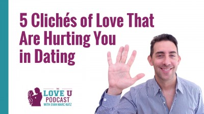 5 Clichés of Love That Hurt You in Dating Love Up Podcast