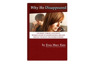 a book entitled Why He Disappeared by dating coach Evan Marc Katz