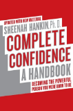 Complete Confidence a handbook by Sheena Hankin Ph. D. recommended by Evan Marc Katz