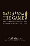 best seller book The Game: Penetrating the Secret Society of Pickup Artists recommended by Evan Marc Katz