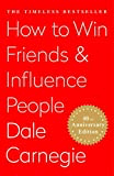"""""""How to Win Friends & Influence People"""" by Dale Carnegie"""