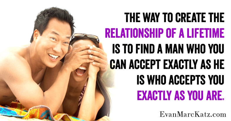 """""""Creating a Relationship of a Lifetime"""" quote by Evan Marc Katz"""