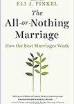 """""""The All-or-Nothing Marriage"""" by Eli Finkel"""