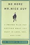 No More Mr. Nice Guy Book by Robert A. Glover