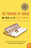 """""""The Paradox of Choice"""" by Barry Schwartz"""