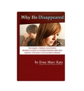 Why He Disappeared by Evan Marc Katz