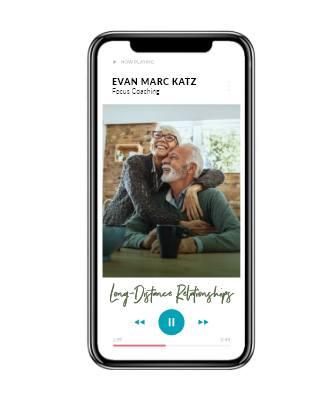 Focus Coaching – Long Distance Relationships by Dating Coach Evan Marc Katz