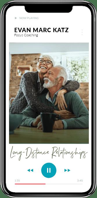 Evan Marc Katz Focus Coaching - Long-Distance Relationships