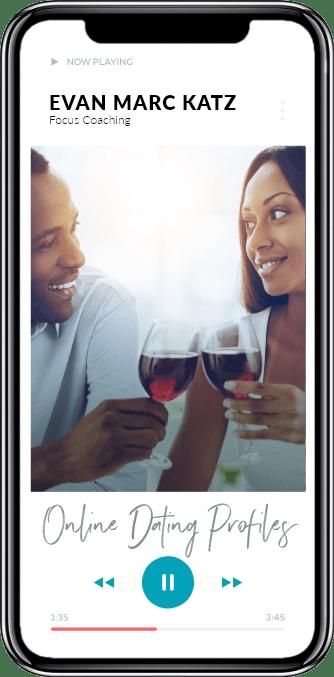 Evan Marc Katz focus coaching on online dating profiles