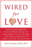 Wired for Love Book by Stan Tatkin