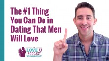 The #1 Thing You Can Do That Men Love Love U Podcast