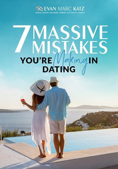 """""""Dating Coach Evan Marc Katz outlines the 7 Mistakes a man and woman must avoid in dating. """""""