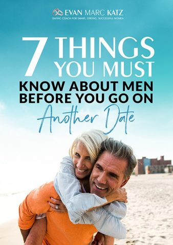 Dating Coach Evan Marc Katz outlines the 7 things you must know about men before going on a date.