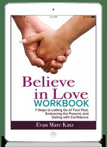 Belive in Love workbook by Evan Marc Katz