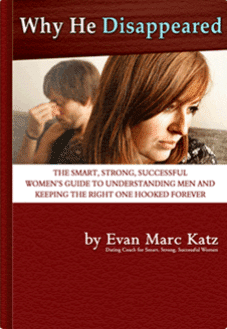 Why He Disappeared - A book by Dating Coach Evan Marc Katz