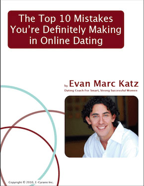 Top 10 Mistakes You're Definitely Making in an Online Dating by Evan Marc Katz