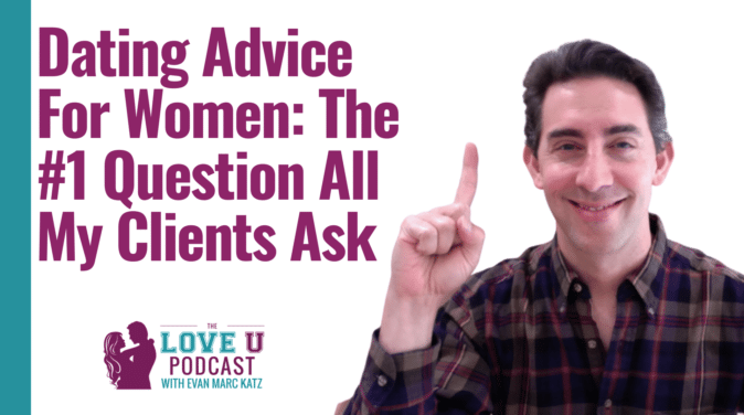 The #1 Question All My Clients Ask | Love U Podcast