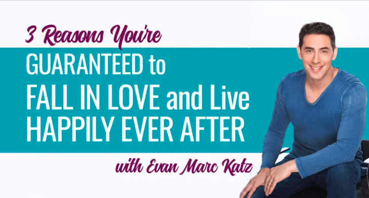 dating coach Evan Marc Katz's reasons you're guaranteed to fall in love