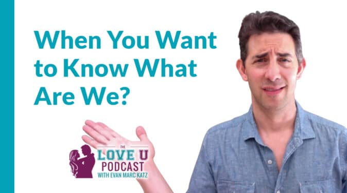 When You Want to Know What Are We? | Love U Podcast