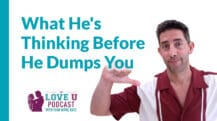 What He's Thinking Before He Dumps You Love U Podcast