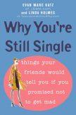 EVAN-MARC-KATZ-Why-Youre-Still-Single-high-res
